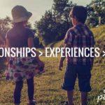screen-free activities- relationships, experiences, stuff