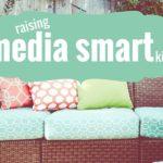 Four Tips for Raising Media Smart Kids