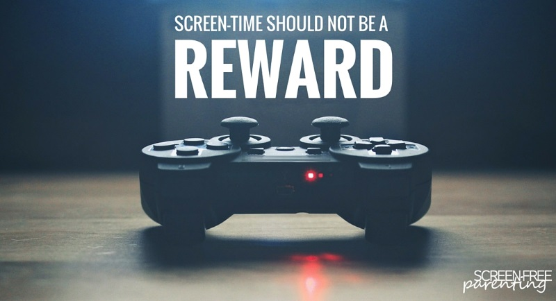 screen-time should not a reward for kids