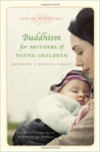 Buddhism for Mothers of Young Chidlren
