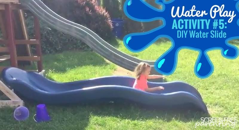 10 Water Play Activities For Kids DIY Slide